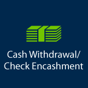 Cash Withdrawal/Check Enhansment